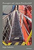 Passagier auf einem Frachtschiff. 49 Tage auf einem Containerschiff der Hamburg-S?d