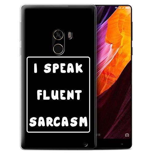 Stuff4 - Carcasa para teléfono móvil, diseño de Chica y Mujer I Speak Fluent Sarcasm Xiaomi Mi Mix 2