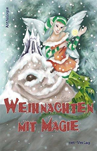 Preisvergleich Produktbild Weihnachten mit Magie: Anthologie