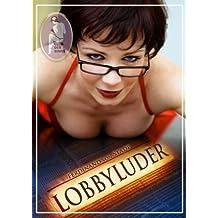 Lobbyluder