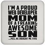 Designsify Mom Untersetzer, I 'm A Proud Web-Entwickler Mom of a saucool Sohn, ER kaufte Mir Das–Untersetzer, Untersetzer, Beste Geschenk für Mutter Mom Mum Mama von Son Kid