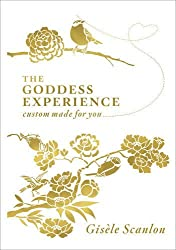 The Goddess Experience: Custom-made for You