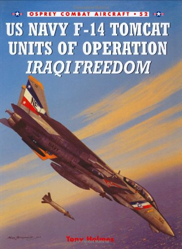 US Navy F-14 Tomcat Units of Operation Iraqi Freedom (Combat Aircraft)