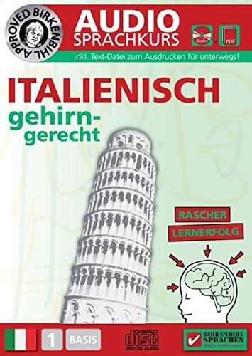 Birkenbihl Sprachen: Italienisch gehirn-gerecht, 1 Basis, Audio-Kurs. CD: Gehirn-gerecht Italienisch...