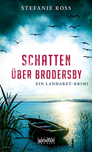 Schatten über Brodersby: Ein Landarzt-Krimi