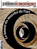Problèmes économiques, n° 3101 - Le boom du marché de l'art