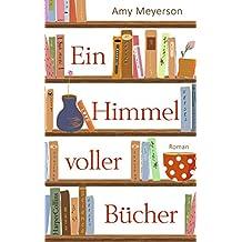 Ein Himmel voller Bücher: Roman (German Edition)