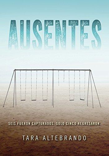 Ausentes (Novela juvenil)