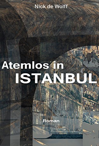 Atemlos in Istanbul