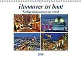 Hannover ist bunt (Wandkalender 2019 DIN A3 quer): Farbige Impressionen am Abend (Monatskalender, 14 Seiten ) (CALVENDO Orte) - Joachim Hasche