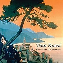 Tino Rossi chante la Corse et la Méditerranée