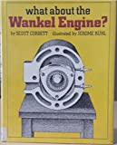 What About the Wankel Engine?