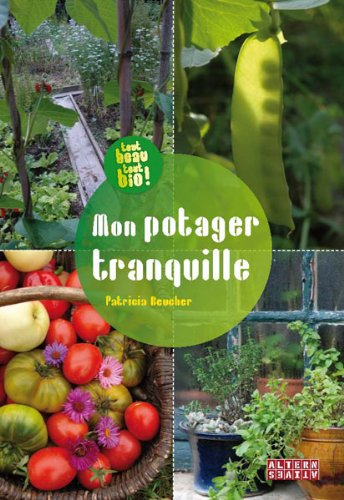 Mon potager tranquille