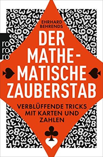 Preisvergleich Produktbild Der mathematische Zauberstab: Verblüffende Tricks mit Karten und Zahlen