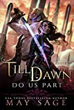 Till Dawn Do Us Part (New Reign Book 1)