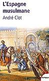 L'Espagne musulmane : VIIIe-XIe siècle (Tempus)