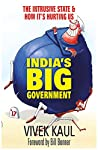 In India's Big Government, Vivek Kaul questions the apparently honest intentions under the garb of which the government approaches its policy-making and implementation. Whether it's infrastructure, primary education, agriculture, manufacturing and in...