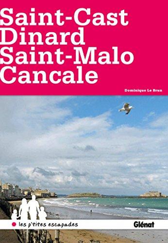 Saint-Cast, Dinard, Saint-Malo, Cancale
