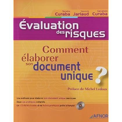 Evaluation des riques : Comment élaborer son document unique ? (avec CD-Rom)