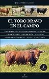 El Toro Bravo En El Campo (Taurología)