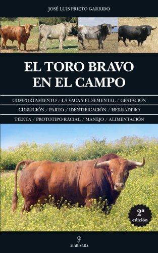 El toro bravo en el campo por José Luis Prieto Garrido