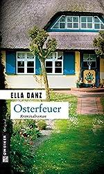 Osterfeuer: Kriminalroman (Angermüllers serie 1)