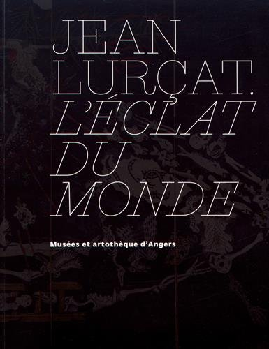 Jean Lurat : L'clat du monde