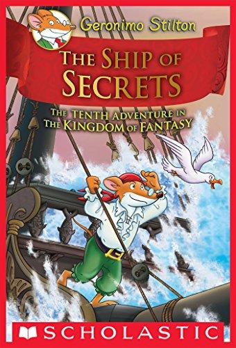 The Ship of Secrets (Geronimo Stilton and the Kingdom of Fantasy ...
