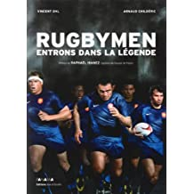 Rugbymen : Entrons dans la légende
