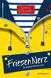 FriesenNerz: Der ultimative Ostfriesen-Krimi (Mord und Meer Krimi)