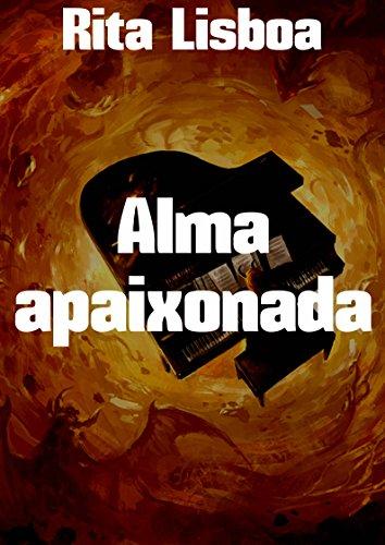 Alma apaixonada (Portuguese Edition) por Rita  Lisboa