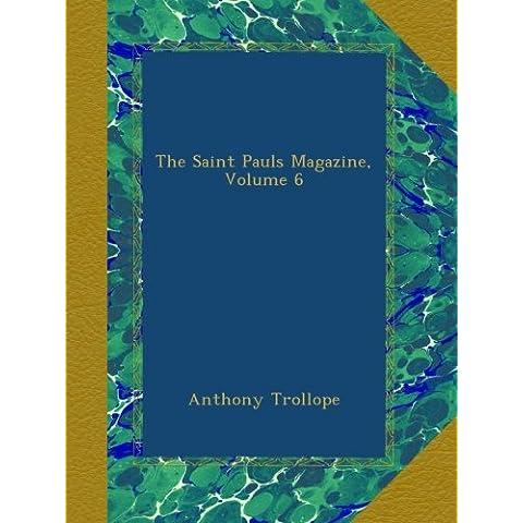 The Saint Pauls Magazine, Volume 6