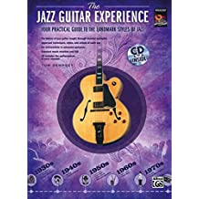 The Jazz Guitar Experience: A Quick Guide to Jazz Styles Through the Years, Book & CD