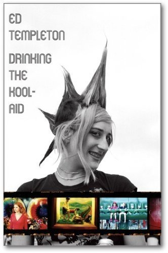 drinking-the-kool-aid-by-ed-templeton-9-mar-2010-paperback