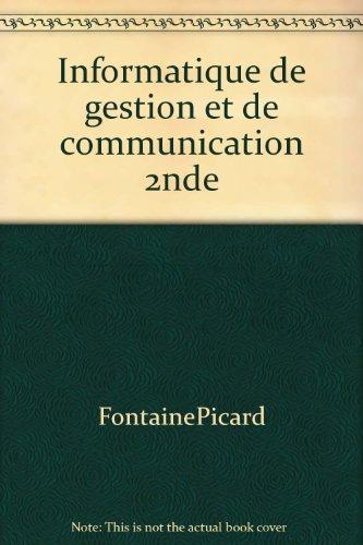 Informatique de gestion et de communication 2nde