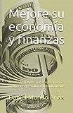 Mejore su economía y finanzas: desarrolle hábitos  para superar crisis financieras y escalar económicamente