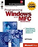 Programming Windows with MFC by Jeff Prosise (1-Apr-1999) Hardcover