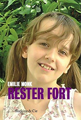 Rester fort par Emilie Monk