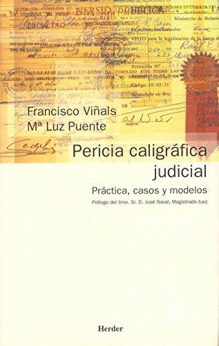 Pericia caligráfica judicial: Práctica, casos y modelos por Maria Luz Puente Balsells