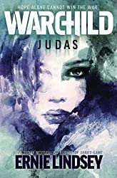 Warchild: Judas: Volume 2 (The Warchild Series)