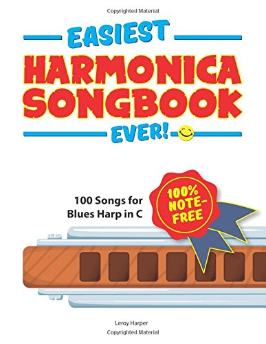 easiest-harmonica-songbook-ever-100-songs-for-blues-harp-in-c
