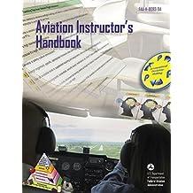 Aviation Instructor's Handbook: FAA-H-8083-9A