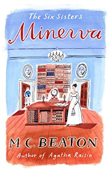 Minerva (The Six Sisters series) von [Beaton, M.C.]