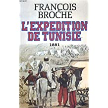 L'Expédition de Tunisie, 1881 : Document