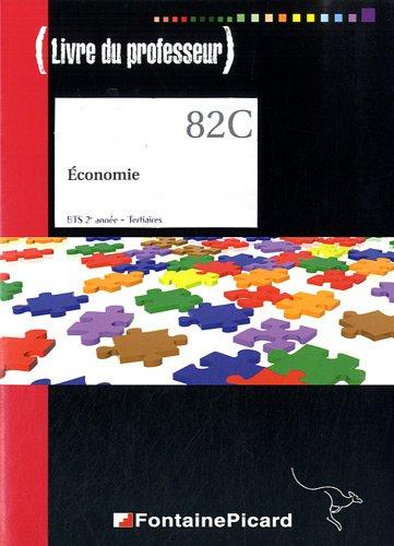Economie BTS 2e anne Tertiaires : Livre du professeur (1Cdrom)