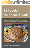 28 Popular No-Knead Breads: From the Kitchen of Artisan Bread with Steve (English Edition)