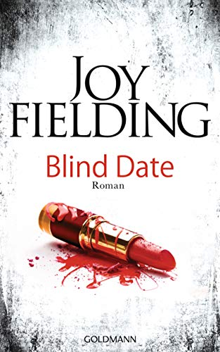 Blind Date: Roman par Joy Fielding