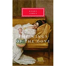 The Wings of the Dove (Everyman's Library Classics & Contemporary Classics) by Henry James (1997-11-04)