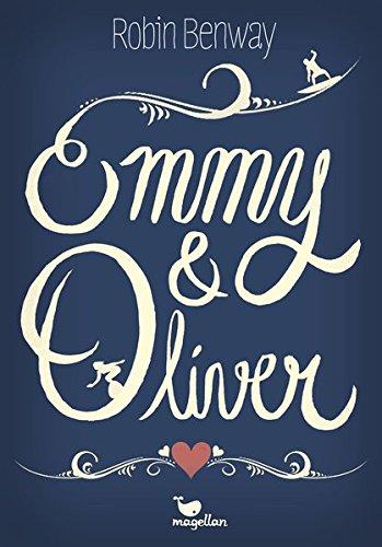 Buchseite und Rezensionen zu 'Emmy & Oliver' von Robin Benway