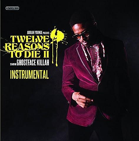 12 Reasons to Die II: the Instrumentals